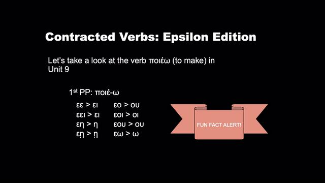 9.2 Contracted Epsilon Verbs